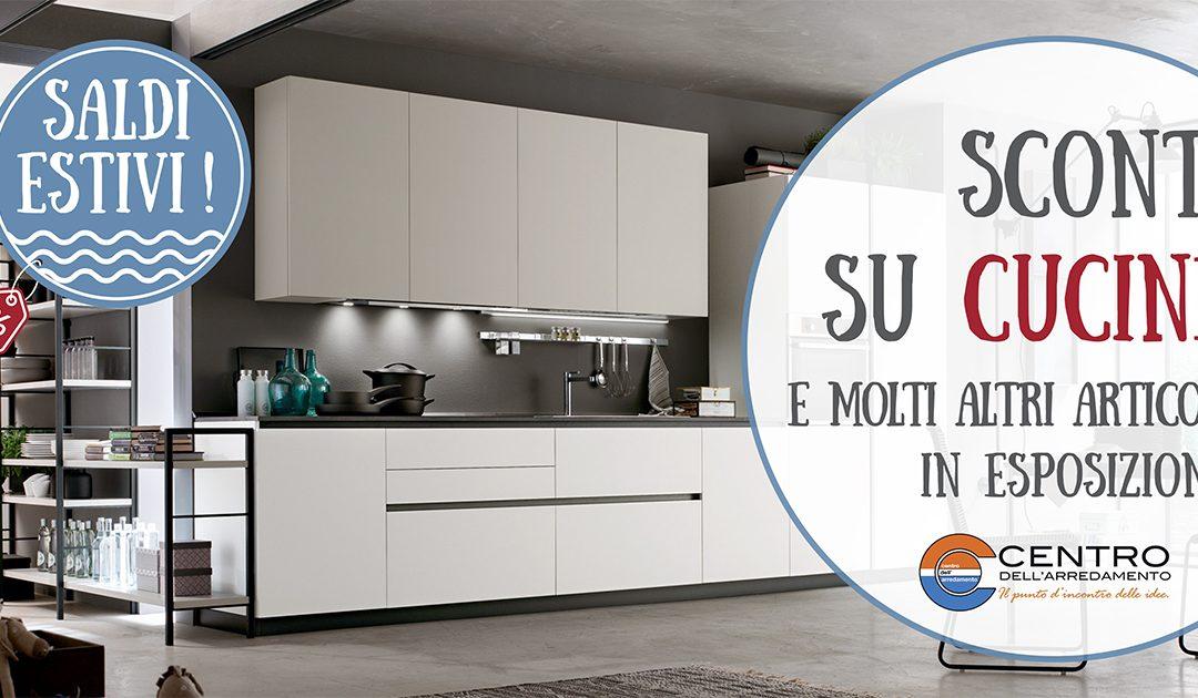 SALDI ESTIVI_ Cucine e tanti altri articoli  Sconti dal 20 al 50% su numerosi modelli vi aspettano !